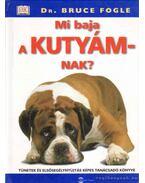 Mi baja a kutyámnak? - Bruce Fogle