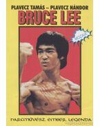 Bruce Lee - Plavecz Tamás, Plavecz Nándor