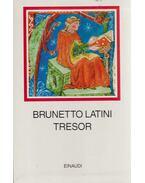 Tresor - Brunetto Latini