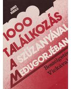 1000 találkozás a Szűzanyával Medugorjéban - Bubalo, Janko