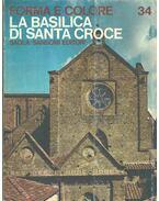 La basilica di Santa Croce - Bucci, Mario