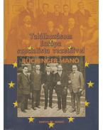 Találkozásom Európa szocialista vezetőivel - Buchinger Manó