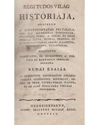 Régi tudós világ históriája - Budai Esaiás