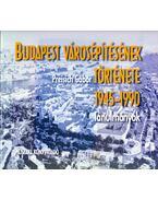 Budapest városépítésének története 1945-1990 - Preisich Gábor