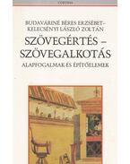Szövegértés - szövegalkotás - Budaváriné Béres Erzsébet, Kelecsényi László Zoltán
