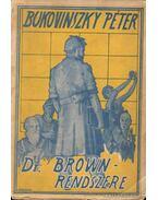 Dr Brown rendszere - Bukovinszky Péter