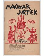 Magyar játék - Büky Béla