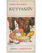 Kutyaszív - Bulgakov, Mihail