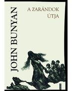 A zarándok útja - Bunyan János
