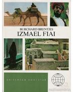 Izmael fiai - Burchard Brentjes