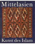 Mittelasien Kunst des Islam - Burchard Brentjes