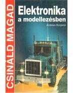 Elektronika a modellezésben - Burgwitz, Andreas
