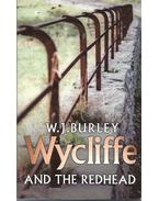 Wycliffe and the Redhead - BURLEY, W.J.