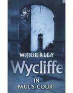Wycliffe in Paul's Court - BURLEY, W.J.