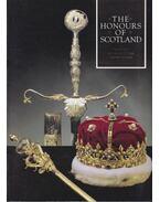 The Honours of Scotland - Burnett, Charles J., Tabraham, Christopher J.