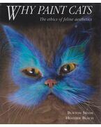 Why paint cats - Burton Silver, Heather Busch