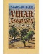 Vihar a szavannán - Butler, Mary