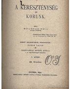 A kereszténység és korunk I-V. kötet - Bougaud Emil