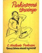 Parkinsonné törvénye - C. Northcote Parkinson