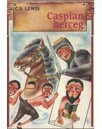 Caspian herceg - C.S. Lewis