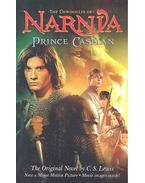 The Chronicles of Narnia Book Four: Prince Caspian - The return to Narnia - C.S. Lewis