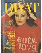 Ez a Divat 1979-es teljes évfolyam - Zsigmond Márta (szerk.)
