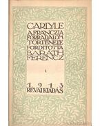 A franczia forradalom története I-III. kötet - Carlyle, Thomas