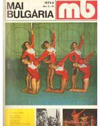 Mai Bulgária 1972, 1973, 1974 (hiányos) - Filev, Veszelin (szerk.)