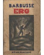 Erő - Barbusse, Henri
