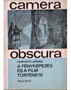 Camera obscura - Horváth Árpád
