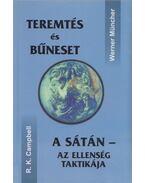 Teremtés és bűneset / A Sátán - az ellenség taktikája - Campbell, R. K., Mücher, Werner