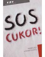 S.O.S. Cukor! - Campos Jiménez Mária (Szerk.)