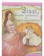 Sissi, Ausztria császárnéja és Magyarország királynéja - Campos Jiménez Mária (Szerk.)