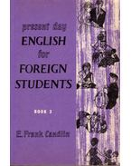 Present Day English for Foreign Students Book 3 - Candlin, E. Frank