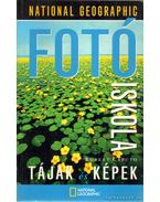 National Geographic fotóiskola - Tájak és képek - Caputo, Robert