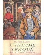 L'homme traqué - Carco, Francis
