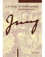 Az elmebetegségek pszichogenezise (ÖM 3) - Carl Gustav Jung
