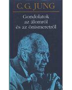 Gondolatok az álomról és az önismeretről - Carl Gustav Jung