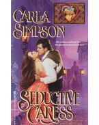 Seductive Caress - Carla Simpson