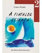 A fiatalok etikája 2. - Carlo Fiore