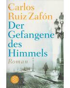 Der Gefangene des Himmels - Carlos Ruiz Zafón