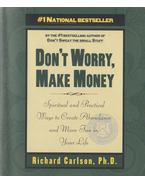Dont Worry, Make Money - Carlson, Richard dr.