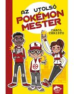 Az utolsó pokémonmester - Carol Christo