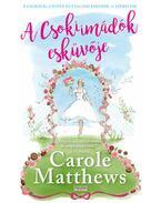 A Csokiimádók esküvője - Carole Matthews