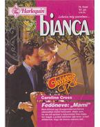 Bianca 78. füzet - Caroline Cross