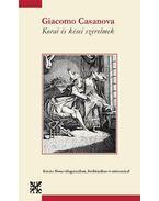 Korai és kései szerelmek - Casanova, Giacomo
