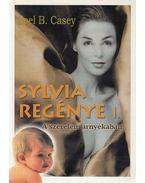 Sylvia regénye I. - Casey, Joel B.