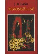 Tigrisbölcső - Cash, J. B.