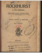 Rockhurst - Castle Ágnes és Egerton