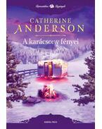 A karácsony fényei - Catherine Anderson